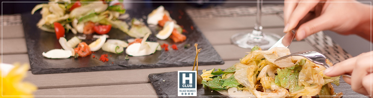 Restauration - Hotels Club classés Villages Vacances 4 étoiles